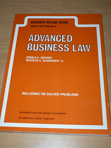 9780070690691: Schaum's Outline of Theory and Problems of Advanced Business Law (Schaum's Outlines)