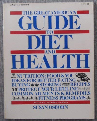 9780070690721: The Great American Guide to Diet and Health