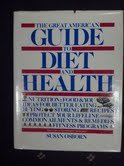 9780070690745: The Great American guide to diet and health