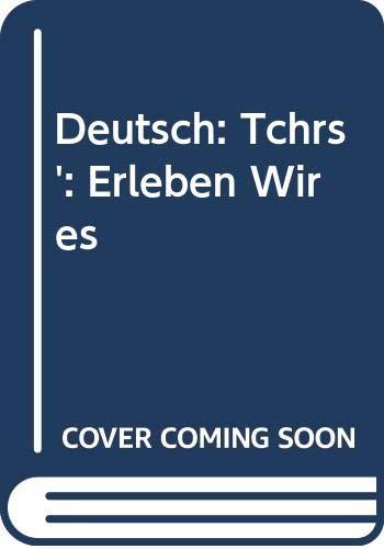 9780070690820: Deutsch: Erleben Wir Es: Tchrs'