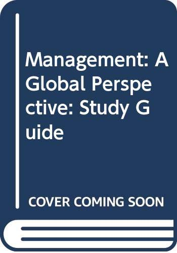 9780070691742: Management: A Global Perspective: Study Guide
