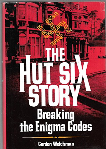 9780070691803: The Hut Six Story: Breaking the Enigma Codes