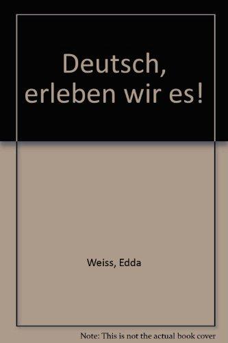 9780070692169: Deutsch, erleben wir es!