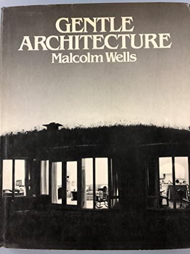 9780070692459: Gentle Architecture