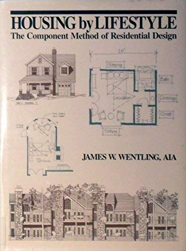 9780070692855: Housing by Lifestyle: The Component Method of Residential Design