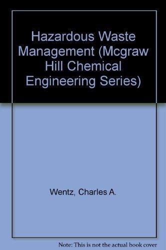 9780070693081: Hazardous Waste Management (Mcgraw Hill Chemical Engineering Series)