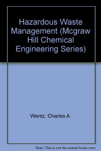 9780070693081: Hazardous Waste Management (Mcgraw Hill Chemical Engineering Series)