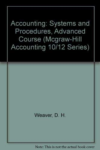 9780070693487: Accounting: Systems and Procedures, Advanced Course (Mcgraw-Hill Accounting 10/12 Series)