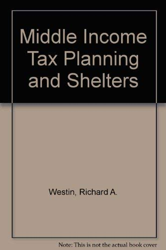 9780070694842: Middle Income Tax Planning and Shelters (Tax and estate planning series)