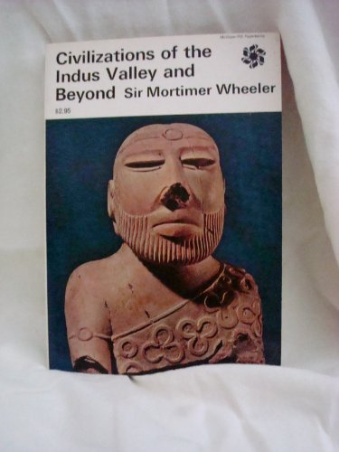 9780070695061: Civilizations of the Indus Valley and Beyond