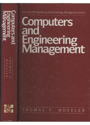 9780070695269: Computers and Engineering Management (Mcgraw Hill Engineering and Technology Management Series)