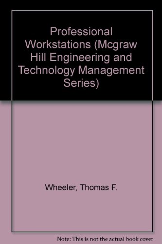 9780070695313: Professional Workstations (Mcgraw Hill Engineering and Technology Management Series)