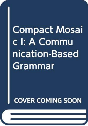 9780070695375: Compact Mosaic I: A Communication-Based Grammar
