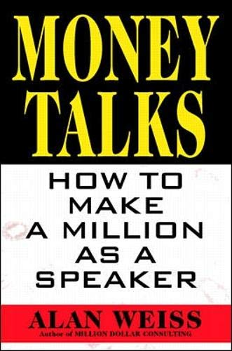 9780070696143: Money Talks: How to Make a Million as a Speaker