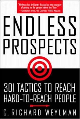 9780070696303: Endless Prospects: 301 Tactics to Reach Hard-To-Reach People