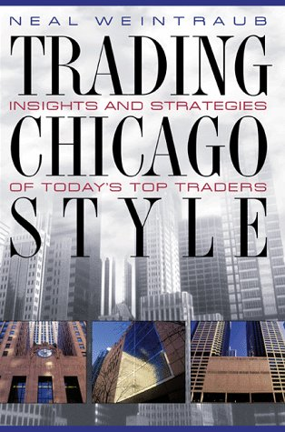 9780070696327: Trading Chicago Style: Secrets of Today's Top Traders
