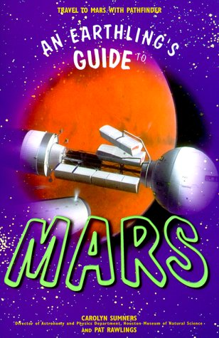 9780070696358: An Earthling's Guide to Mars: Travel to Mars with Pathfinder