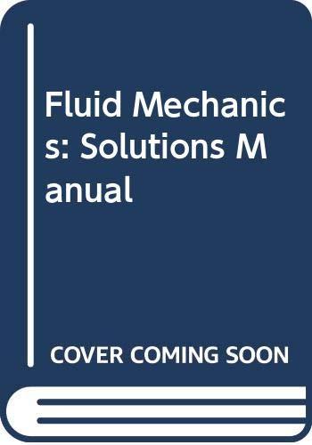 9780070696686: Fluid Mechanics: Solutions Manual