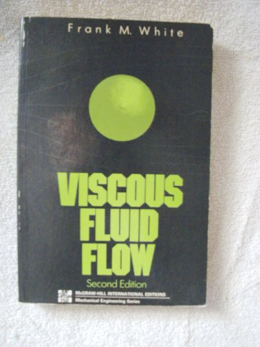 9780070697133: Viscous Fluid Flow (2nd edition - McGraw-Hill Series in Mechanical Engineering)