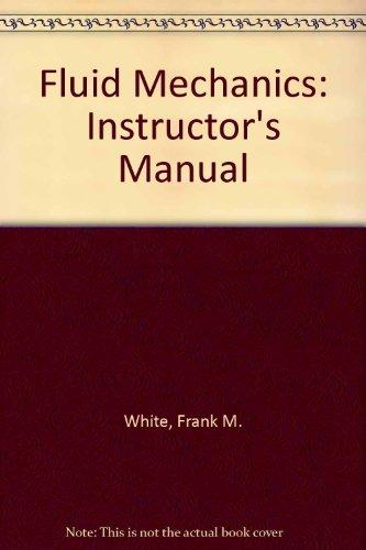 9780070697157: Fluid Mechanics: Instructor's Manual