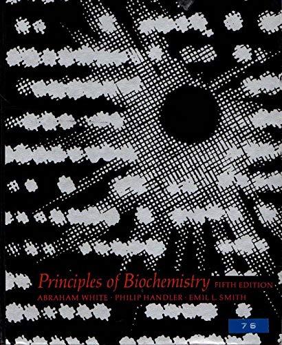 Principles of Biochemistry: Abraham White; Emil