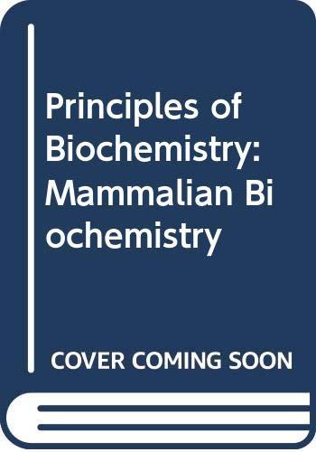 9780070697638: Principles of Biochemistry: Mammalian Biochemistry