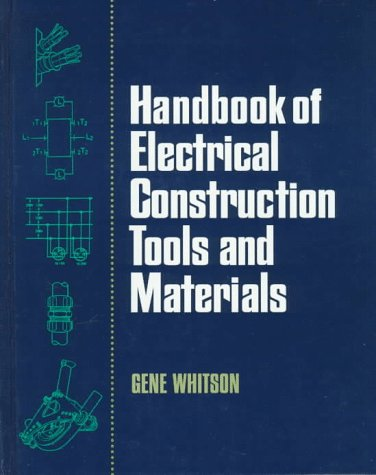 9780070699205: Handbook of Electrical Construction Tools and Materials