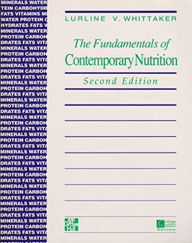 9780070699557: The fundamentals of contemporary nutrition
