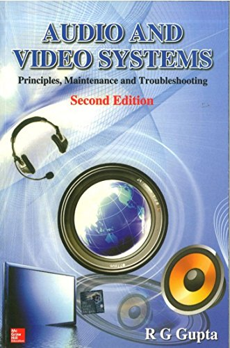 9780070699762: Audio and Video Systems: Principles, Maintenance and Troubleshooting