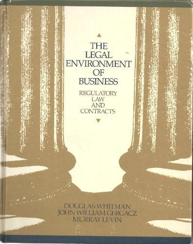 9780070699977: The legal environment of business: Regulatory law and contracts