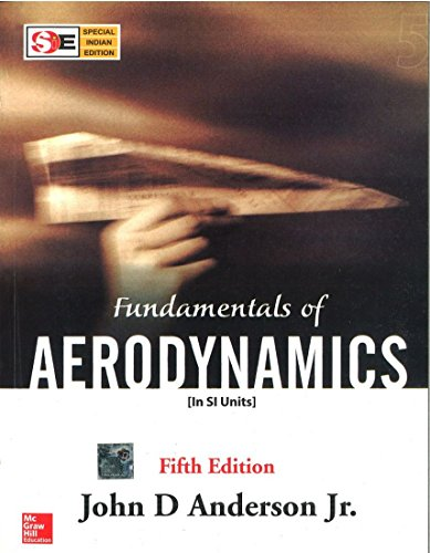 9780070700123: [Fundamentals of Aerodynamics (in SI Units)] (By: John David Anderson) [published: June, 2011]