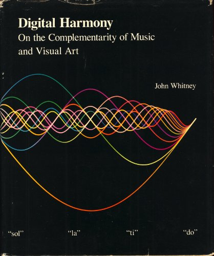 9780070700154: Digital Harmony: On the Complementarity of Music and Visual Art