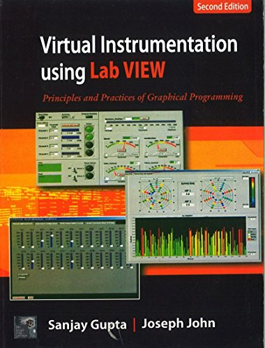 Virtual Instrumentation using LABVIEW ( 2nd Edition: Sanjay Gupta