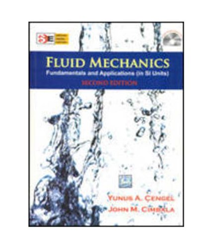 9780070700345: Fluid Mechanics Fundamentals & Applications Si Unit