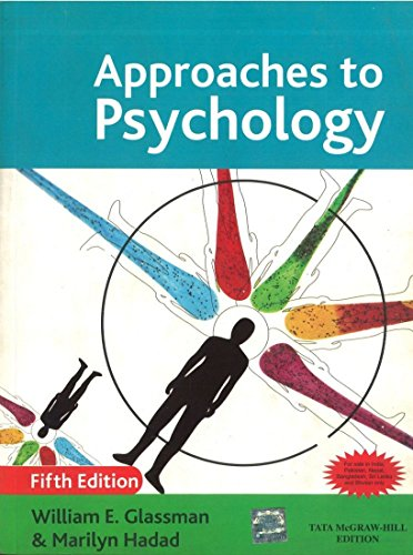 Approaches to Psychology (Fifth Edition): Marilyn Hadad,William E.