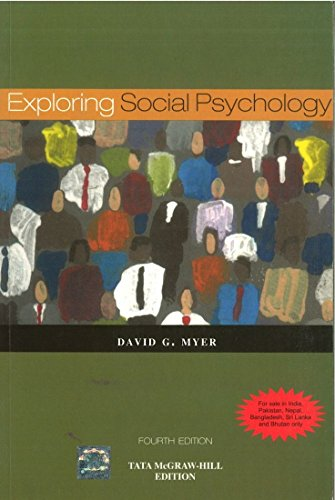 Exploring Social Psychology (Fourth Edition): David Myers