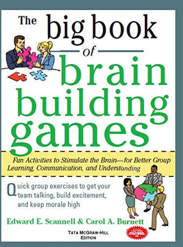 9780070700673: The Big Book of Brain-Building Games : Fun Activities to Stimulate the Brain for Better Learning, Communication and Teamwork