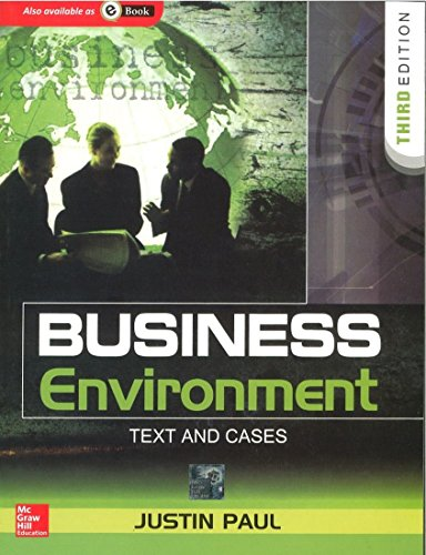 Business Environment: Text and Cases (Third Edition): Justin Paul