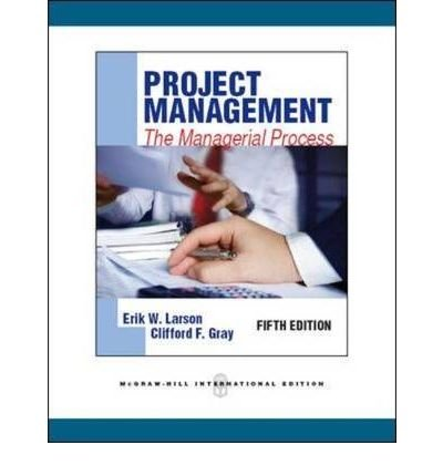 9780070700857: [Project Management: The managerial process: Canadian Edition] [by: Erik W. Larson]