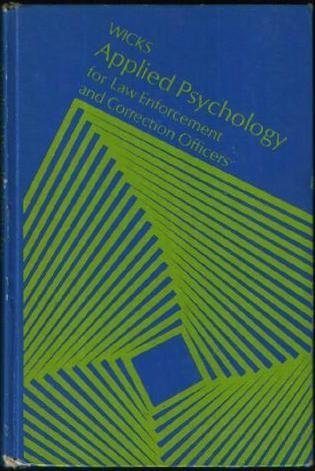 9780070701038: Applied Psychology for Law Enforcement and Correction Officers