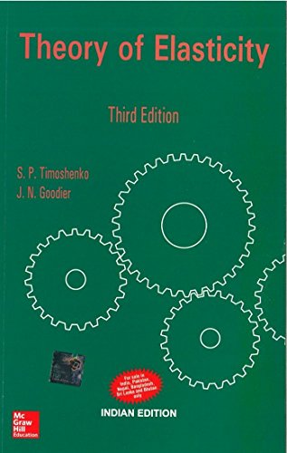 Theory of Elasticity (Third Edition): J.N. Goodier,Stephen Timoshenko