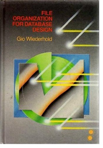 9780070701335: File Organization for Database Design (Mcgraw Hill Computer Science Series)