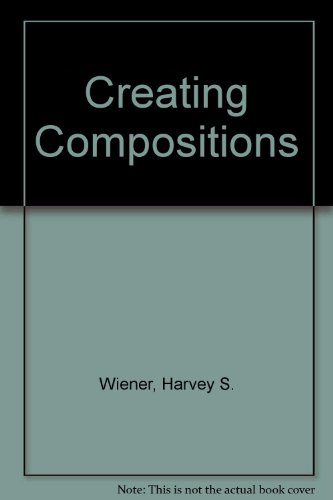 9780070701625: Creating compositions