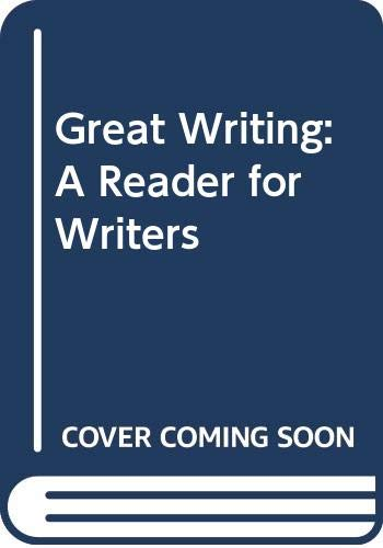 9780070701670: Great Writing: A Reader for Writers