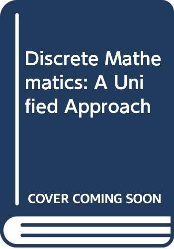 9780070701694: Discrete Mathematics: A Unified Approach