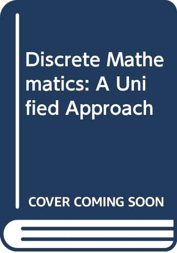 9780070701694: Discrete Mathematics: A Unified Approach