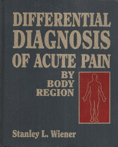 9780070701779: Differential Diagnosis of Acute Pain: By Body Region