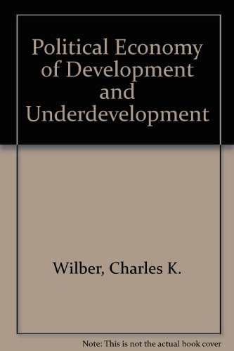 9780070701861: Political Economy of Development and Underdevelopment