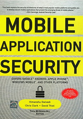 9780070701922: Mobile Application Security [Paperback]