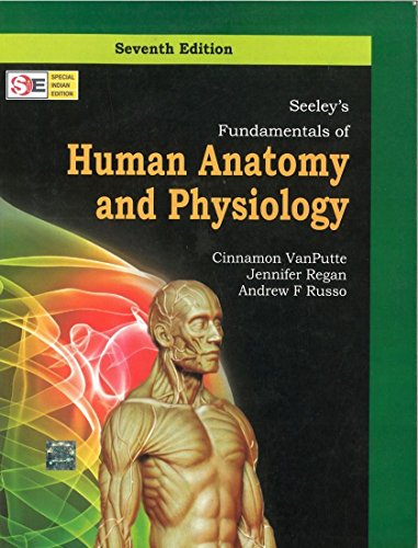 Fundamentals of Human Anatomy and Physiology (Seventh Edition): Andrew F. Russo,Cinnamon VanPutte,...